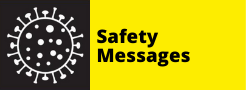 COVID-19 - Safety Messages