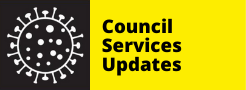 Council Services Updates