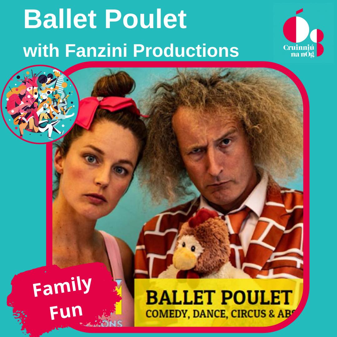 Ballet Poulet with Fanzini Productions