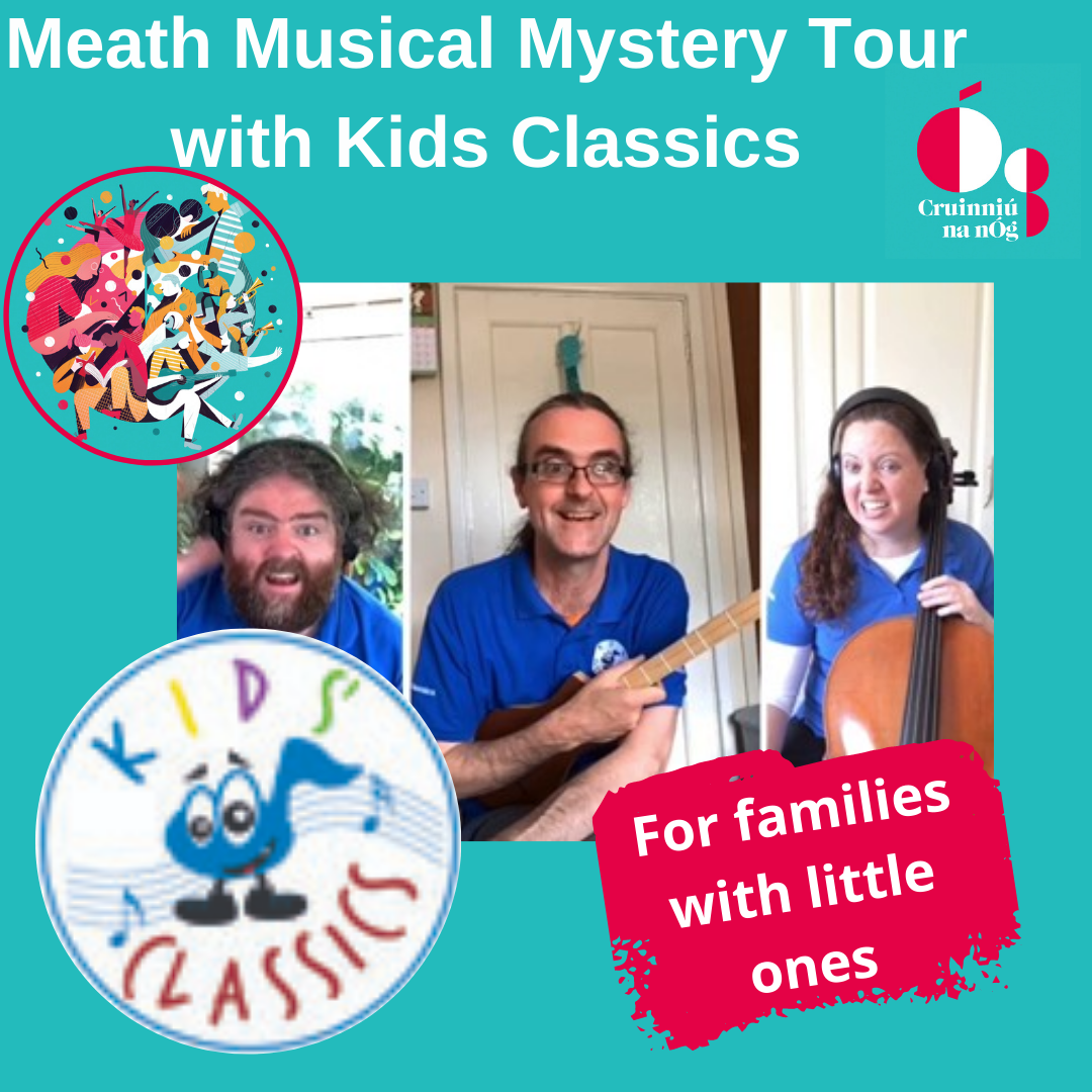 Meath Musical Mystery Tour with Kids Classics