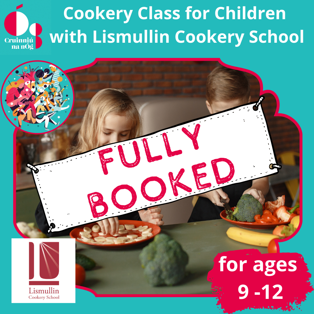 Cookery with Lismullin Fully Booked