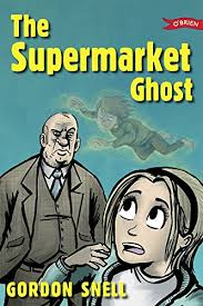 The Supermarket Ghost by Gordon Snell