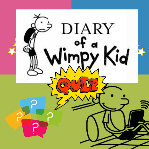 Diary of a Wimpy Kid - The Quiz