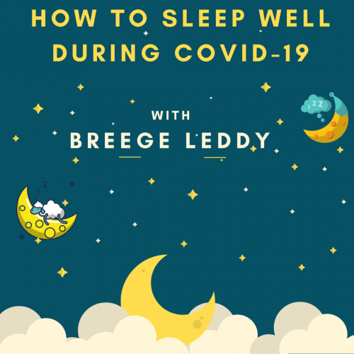 How to Sleep Well During Covid-19