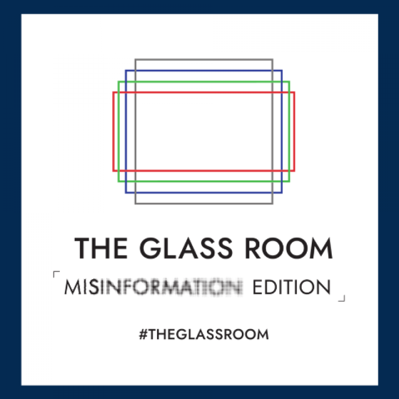 Glass Room Misinformation Edition