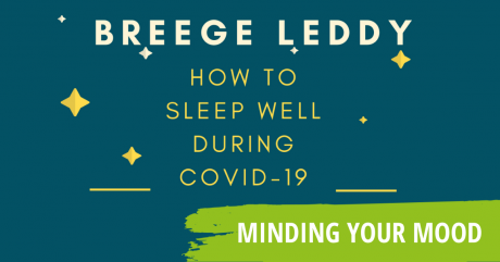 Sleep Well during Covid-19